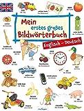 Mein erstes großes Bildwörterbuch - Englisch/Deutsch: Sprachförderung
