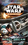 Star Wars: The New Jedi Order - Enemy Lines I Rebel Dream (English Edition)