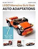 LEGO® Alternative Build Book: Auto Adaptations (English Edition)