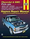 Chevrolet and GMC Pick-Ups (1988-2000) (Haynes Manuals)