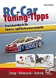 RC-Car Tuning-Tipps: Praxishandbuch für Elektro- und Verbrennermodelle