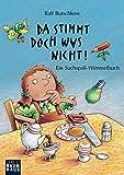 Da stimmt doch was nicht!: Ein Suchspaß-Wimmelbuch (Ralf Butschkow: Suchspaß-Wimmelbücher)