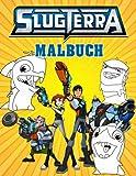 Slugterra Malbuch: Ausmalbilder von hervorragender Qualität für Kinder und Erwachsene
