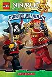 Pirates vs. Ninja (LEGO Ninjago: Reader) (LEGO Ninjago Reader Book 6) (English Edition)