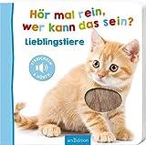Hör mal rein, wer kann das sein? - Lieblingstiere (Foto-Streichel-Soundbuch): Streicheln und hören | Hochwertiges Pappbilderbuch mit 5 Sounds und Fühlelementen für Kinder ab 18 Monaten