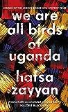 We Are All Birds of Uganda (English Edition)