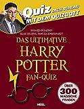 Das ultimative Harry Potter Fan-Quiz: Quiz dich schlau mit dem Quizgott
