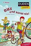 Duden Leseprofi – BMX und sonst nix, 2. Klasse: Kinderbuch für Erstleser ab 7 Jahren (Lesen lernen 2. Klasse, Band 16)