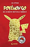 Pokémon GO: Das ultimative inoffizielle Handbuch