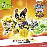 Die Super-Hunde. Das Special: PAW Patrol
