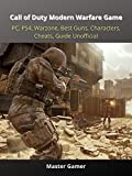 Call of Duty Modern Warfare Game, PC, PS4, Warzone, Best Guns, Characters, Cheats, Guide Unofficial (English Edition)