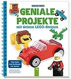 Geniale Projekte mit deinen LEGO-Steinen: Viele Ideen zum Nachbauen und Spielen