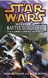 Star Wars: Medstar I - Battle Surgeons