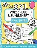 Das XXL-Vorschule Übungsheft ab 4 Jahren: Zahlen und Buchstaben schreiben lernen mit vielen Schwungübungen und Rätseln im A4 Vorschulblock. Perfekt ... für Vorschule und Kindergarten, Band 1)