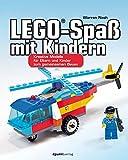 LEGO®-Spaß mit Kindern: Kreative Modelle für Eltern und Kinder zum gemeinsamen Bauen
