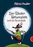 Der Räuber Hotzenplotz: Der Räuber Hotzenplotz und die Mondrakete: Kinderbuch-Klassiker mit amüsanten Geschichten zum Vorlesen, farbiges und abenteuerreiches Bilderbuch