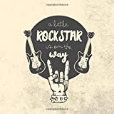 A Little Rock Star Is On The Way: Rock and Roll Baby Shower Guestbook + gift Log and Memory Pages   Rock on baby!