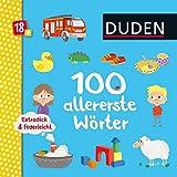 Duden 18+: Extradick & federleicht: 100 allererste Wörter: ab 18 Monaten (DUDEN Pappbilderbücher 18+ Monate, Band 1)