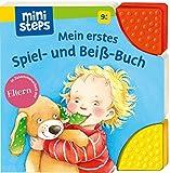 ministeps: Mein erstes Spiel- und Beiß-Buch: Ab 9 Monaten (ministeps Bücher)