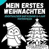 Mein erstes Weihnachten. Adventskalender Baby Kleinkind 0 - 1 Jahr Kontrastbuch: Geschenke für neues Baby. 24 Weihnachtsbilder zur Stimulierung der Sehkraft von Babys für jeden Adventstag.