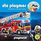 Großbrand in der Feuerwache. Das Original Playmobil Hörspiel: Die Playmos 42