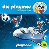 Folge 48: Raketenstart ins All (Das Original Playmobil Hörspiel)