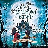 Die Geheimnisse von Ravenstorm Island 1: Die verschwundenen Kinder: 2 CDs (1)