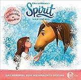 Spirit: wild und frei - Weihnachten in Miradero - Das Hörspiel zum Weihnachts-Special