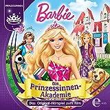 Barbie: Die Prinzessinnen Akademie: Das Original-Hörspiel zum Film