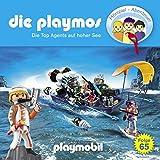 Die Top Agents auf hoher See. Das Original Playmobil Hörspiel: Die Playmos 65