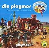 Die Playmos - Folge 32: Überfall Auf Den Goldtransport (Das Original Playmobil Hörspiel)