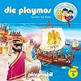 Die Playmos - Folge 5: Gefahr für Rom (Das Original Playmobil Hörspiel)