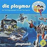 Die Playmos - Folge 59: Auf Verfolgungsjagd mit den Top Agents (Das Original Playmobil Hörspiel)