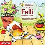 Felli, die kleine Katze. Lieder, Reime und Geschichten, die mit Sprache spielen: Kinderleichter Sprach-Spiel-Spaß
