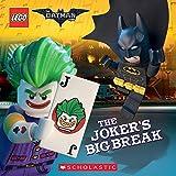 The Joker's Big Break (The LEGO Batman Movie: 8x8) (English Edition)