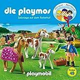 Sabotage auf dem Reiterhof. Das Original Playmobil Hörspiel: Die Playmos 49