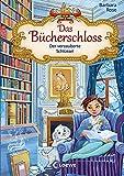 Das Bücherschloss (Band 2) - Der verzauberte Schlüssel: Magisches Kinderbuch für Mädchen und Jungen ab 8 Jahre